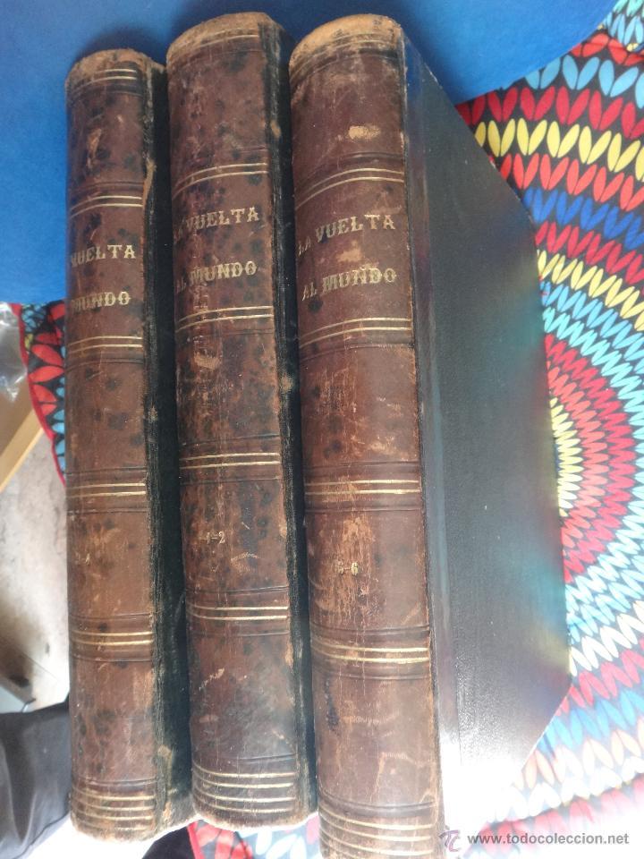 LIBRO, LA VUELTA AL MUNDO , 6 TOMOS EN 3 VOLUMENES, 1869 1872, GRABADOS, GASPAR Y ROIG, ORIGINAL (Libros de Segunda Mano - Geografía y Viajes)
