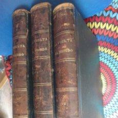 Libros de segunda mano: LIBRO, LA VUELTA AL MUNDO , 6 TOMOS EN 3 VOLUMENES, 1869 1872, GRABADOS, GASPAR Y ROIG, ORIGINAL. Lote 63560523