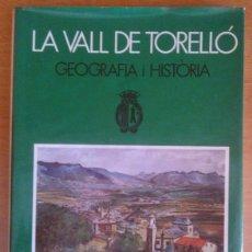 Libros de segunda mano: LA VALL DE PERELLÓ. GEOGRAFIA I HISTÒRIA (DE ANTONI PLADEVALL I RAMON VINYETA) EDITORIAL CELBLAU (19. Lote 43118859