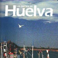Libros de segunda mano: LOS PUEBLOS DE HUELVA IV TOMO ANH-036. Lote 43178563