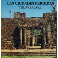 Libros de segunda mano: LAS CIUDADES PERDIDAS DEL PARAGUAY. C.J. MCNASPY, S.J. EDICIONES MENSAJERO 1988. Lote 43269102