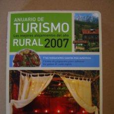 Libros de segunda mano: ANUARIO DE TURISMO RURAL 2.007. Lote 43303284