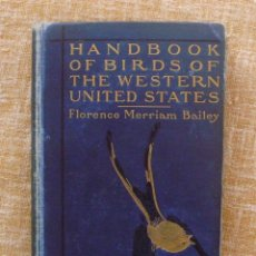 Libros de segunda mano: LIBRO HANDBOOK OF BIRDS OF THE WESTERN U.S., FLORENCE M. BAILEY, AÑO 1902, HOUGHTON, MIFFLIN AND CO.. Lote 43376061
