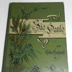 Libros de segunda mano: LIBRO SAO PAULO. POR GUSTAVO KOENIGSWALD, SAO PAULO, 1895. CARTONÉ DE EDITOR. ESTADO DE CONSERVACIÓN. Lote 43396252