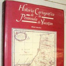 Libros de segunda mano: HISTORIA CARTOGRAFICA DE LA PENINSULA DE YUCATAN - MICHEL ANTOCHIW - GRAN TAMAÑO *. Lote 43448833