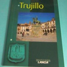 Libros de segunda mano: TRUJILLO. JUAN MORENO LÁZARO. Lote 43551837