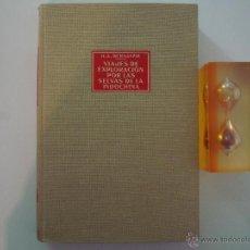 Libros de segunda mano - BERNATZIK. VIAJES DE EXPLORACIÓN POR LAS SELVAS DE INDOCHINA.LABOR 1965. ILUSTRADO - 43726566
