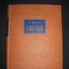Libros de segunda mano - GARI-GARI.VIDA Y COSTUMBRES DE LOS NEGROS DEL ALTO NILO. H.A. BERNATZIK.ED. LABOR 1956. - 43781061
