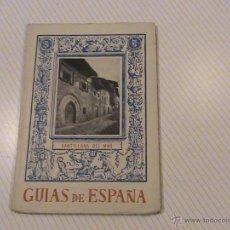 Libros de segunda mano: GUÍAS DE ESPAÑA.. SANTILLANA DEL MAR. . Lote 43983822