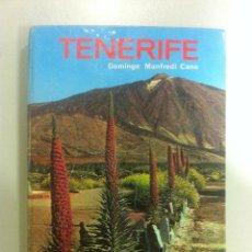 Libros de segunda mano: TENERIFE - DOMINGO MANFREDI CANO - EDITORIAL EVEREST - LEON - 1967 -. Lote 44010543