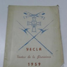 Libros de segunda mano: ANTIGUO PROGRAMA DE YECLA (MURCIA) FIESTAS DE LA PURISIMA DE 1959, EDICION ESPECIAL DE LA ASOCIACION. Lote 44052751