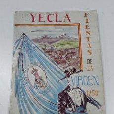 Libros de segunda mano: ANTIGUO PROGRAMA DE YECLA (MURCIA) FIESTAS DE LA VIRGEN DE 1958, EDICION ESPECIAL DE LA ASOCIACION D. Lote 44052791