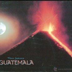 Libros de segunda mano: GUATEMALA THOR JANSON EDITORIAL ARTEMIS EDINTER ESPAÑOL AÑO 2001 ILUSTRADO EXCELENTE. Lote 44069200