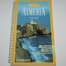 Libros de segunda mano: VISITA ALMERIA - JOSE LUIS LAYNEZ - EDITORIAL EVEREST 1994 - LIBRO CON LA INFORMACION PARA VISITARLA. Lote 44266003