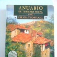 Libros de segunda mano: ANUARIO DE TURISMO RURAL, 1997. ESPAÑA Y PORTUGAL. Lote 44354839