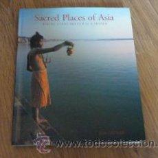Libros de segunda mano: SACRED PLACES OF ASIA. JON ORTNER. Lote 44382314