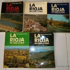 Libros de segunda mano: LA RIOJA DE CABO A RABO 5T POR ROBERTO IGLESIAS HEVIA DE ED. GONZALO DE BERCEO EN LOGROÑO 1980. Lote 44409008