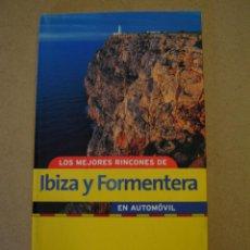 Libros de segunda mano: LOS MEJORES RINCONES DE IBIZA Y FORMENTERA EN AUTOMÓVIL - GUÍA RACC CLUB. Lote 44696881