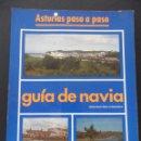 Libros de segunda mano: GUIA DE NAVIA. JESUS MARTINEZ FERNANDEZ. ASTURIAS PASO A PASO. MASES/ EDICIONES, 1985. RUSTICA. 80 P. Lote 44945828