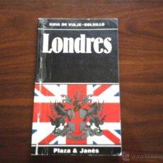 Libros de segunda mano: GUIA DE VIAJE - BOLSILLO, LONDRES. Lote 45166825