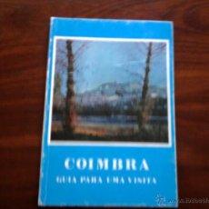 Libros de segunda mano: COIMBRA, GUIA PARA UNA VISITA. Lote 45214610