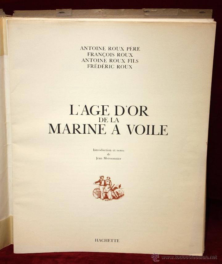 Libros de segunda mano: L'AGE D'OR DE LA MARINE A VOILE. ED. HACHETTE, Paris, 1963. EDICIÓN NUMERADA. 30 PLANCHAS A COLOR - Foto 4 - 45306907