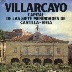 Libros de segunda mano: VILLARCAYO,CAPITAL DE LAS 7 MERINDADES DE CASTILLA. Lote 78498194
