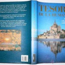 Libros de segunda mano: TESOROS DE LA HUMANIDAD. MONUMENTOS CULTURALES Y PARAÍSOS NATURALES PROTEGIDOS POR LA UNESCO. Lote 45541377