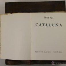 Libros de segunda mano: 5492- GUIAS DE ESPAÑA. CATALUÑA. JOSEP PLA. EDIT. DESTINO. 1961, . Lote 45922460