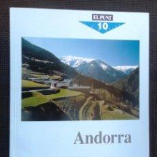 Libros de segunda mano: ANDORRA. GUIES EL PUNT NÚM. 10. 1992. MOLT BON ESTAT. Lote 45967647