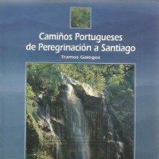 Libros de segunda mano: VV. AA. CAMIÑOS PORTUGUESES DE PEREGRINACIÓN A SANTIAGO. TRAMOS GALEGOS. RM66931. . Lote 45976026
