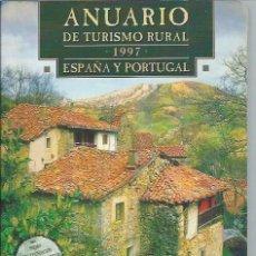 Libros de segunda mano: ANUARIO DE TURISMO RURAL 1997 ESPAÑA Y PORTUGAL, SUSAETA, ESPECIAL COMPRAS GASTRONÓMICAS. Lote 46013878