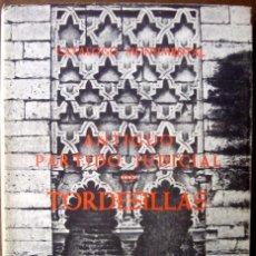 Libros de segunda mano: ARA - PARRADO - PARTIDO JUDICIAL DE TORDESILLAS - CATÁLOGO MONUMENTAL - ARTE - FOTOGRAFÍAS. Lote 46345408