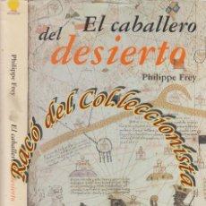 Gebrauchte Bücher - EL CABALLERO DEL DESIERTO, PHILIPPE FREY, MONDADORI, 2001 - 46358149