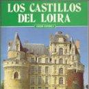 Libros de segunda mano: LOS CASTILLOS DEL LOIRA. FRANCE.. Lote 46517160