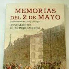MEMORIAS DEL 2 DE MAYO, JOSE MANUEL GUERRERO ACOSTA, ALFAGUARA