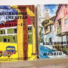 Libros de segunda mano: EXCURSIONES INEDITAS DESDE MADRID -I-. Lote 46678852