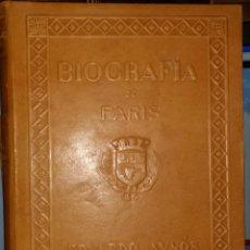Libros de segunda mano: BIOGRAFIA DE PARIS,EDUARDO AUNOS,EDICION LUJO,ENCUADERNADA EN PIEL,AUTOGRAFIADA POR FERNANDO AUNOS. Lote 46947520