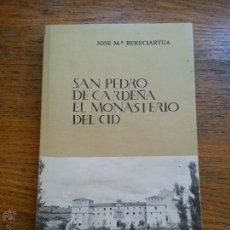 Libros de segunda mano: SAN PEDRO DE CARDEÑA, MONASTERIO DEL CID. Lote 46950647
