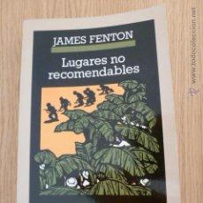 Libros de segunda mano: LUGARES NO RECOMENDABLES. JAMES FENTON. CRONICAS ANAGRAMA. Lote 46987142