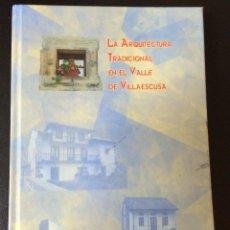 Livros em segunda mão: LA ARQUITECTURA TRADICIONAL EN EL VALLE DE VILLAESCUSA - SANTANDER - CANTABRIA. Lote 47035707