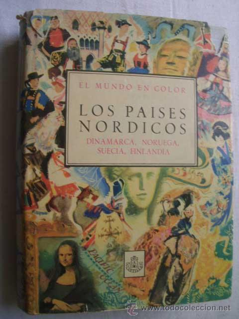 LOS PÁISES NÓRDICOS: DINAMARCA, NORUEGA, SUECIA, FINLANDIA. OGRIZEK, DORE. 1958 (Libros de Segunda Mano - Geografía y Viajes)