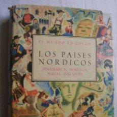 Libros de segunda mano: LOS PÁISES NÓRDICOS: DINAMARCA, NORUEGA, SUECIA, FINLANDIA. OGRIZEK, DORE. 1958. Lote 47278627