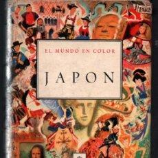 Libros de segunda mano: EL MUNDO EN COLOR. JAPÓN. EDICIONES CASTILLA. 1959. Lote 47450413