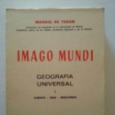 Libros de segunda mano - MANUEL DE TERAN: IMAGO MUNDI. Geografía Universal I-II. (6ª ed. correg. y aum.) Atlas, 1977 - 47467804