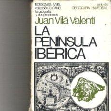 Libros de segunda mano: 1 LIBRO AÑO 1968 - LA PENINSULA IBERICA ( JUAN VILA VALENTI - GEOGRAFIA UNIVERSAL. Lote 47874181