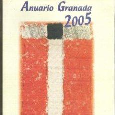 Libros de segunda mano: 1 LIBRO AÑO 2005 - ANUARIO DE GRANADA 2005 ( ASOCIACION DE LA PRENSA DE GRANADA ). Lote 47874243