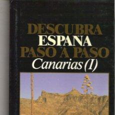 Libros de segunda mano: 1 LIBRO AÑO 1986 - DESCUBRA ESPAÑA PASO A PASO ( CANARIAS I ). Lote 47885910