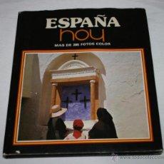 Libros de segunda mano: LIBRO, ESPAÑA HOY, MAS DE 285 FOTOS COLOR, GEOCOLOR 1ª EDICION 1979, CON SOBRECUBIERTAS. Lote 47931788