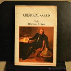 Libros de segunda mano: CRISTOBAL COLON, DIARIO. RELACIONES DE VIAJES. SARPE 1985. LITERACOMIC.. Lote 48099793